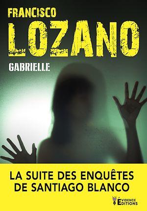 Téléchargez le livre :  Gabrielle