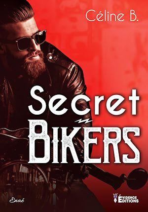 Téléchargez le livre :  Secret Bikers