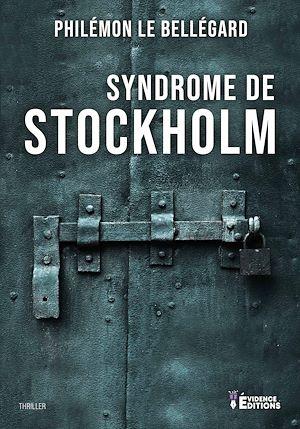 Téléchargez le livre :  Syndrome de Stockholm