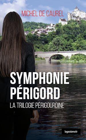 Téléchargez le livre :  Symphonie Périgord