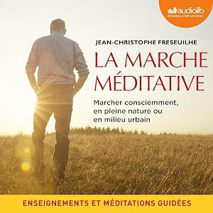 Téléchargez le livre :  La marche méditative