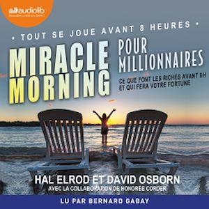 Téléchargez le livre :  Miracle Morning pour millionnaires