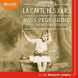 Téléchargez le livre :  Miss Peregrine 4 - La Carte des jours