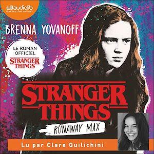 Téléchargez le livre :  Stranger Things - Runaway Max