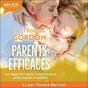 Téléchargez le livre :  Parents efficaces