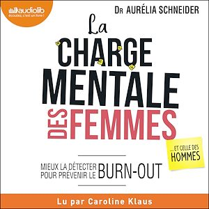Téléchargez le livre :  La Charge mentale des femmes... et celle des hommes