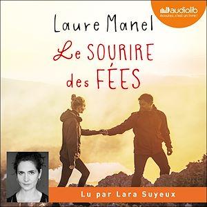 Le Sourire des fées | Manel, Laure. Auteur