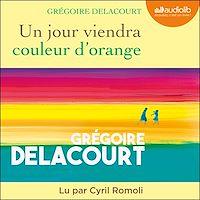 Télécharger le livre : Un jour viendra couleur d'orange