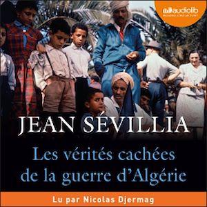 Téléchargez le livre :  Les Vérités cachées de la Guerre d'Algérie