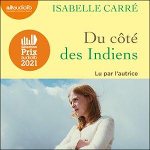 Du côté des Indiens   Carré, Isabelle. Auteur