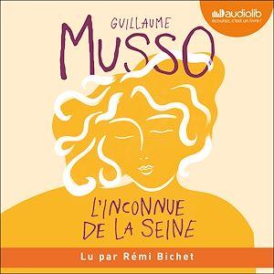 L'inconnue de la Seine | Musso, Guillaume. Auteur