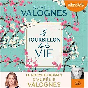 Le Tourbillon de la vie   Valognes, Aurélie