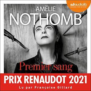 Premier sang   Nothomb, Amélie. Auteur