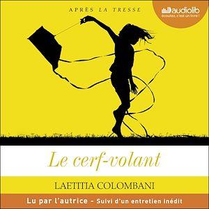 Le Cerf-volant | Colombani, Laetitia. Auteur