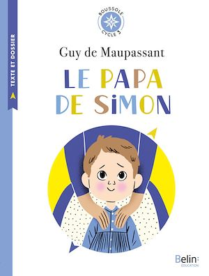 Téléchargez le livre :  Boussole Cycle 3 - Le Papa de Simon