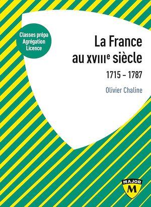 Téléchargez le livre :  La France au XVIIIe siècle. 1715-1787