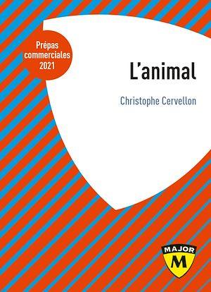 Téléchargez le livre :  L'Animal. La notion HEC 2021