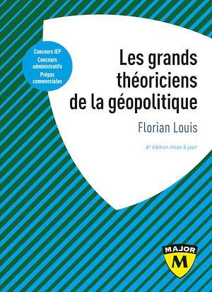 Téléchargez le livre :  Les grands théoriciens de la géopolitique