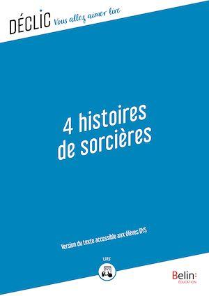 Téléchargez le livre :  4 Histoires de sorcières - DYS