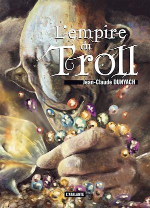 Téléchargez le livre :  L'empire du Troll