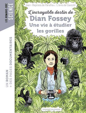 Téléchargez le livre :  L'incroyable destin de Dian Fossey, une vie à étudier les gorilles