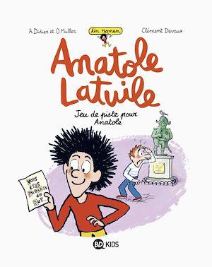 Téléchargez le livre :  Anatole Latuile roman, Tome 03
