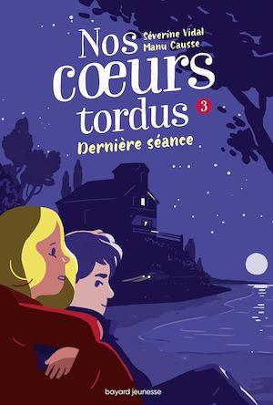 Nos coeurs tordus, Tome 03 | Vidal, Séverine. Auteur