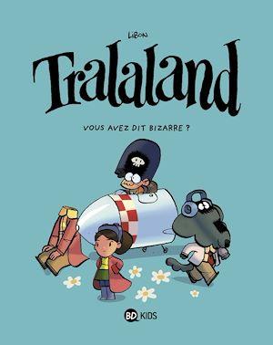 Téléchargez le livre :  Tralaland, Tome 02