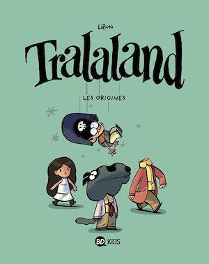 Téléchargez le livre :  Tralaland, Tome 01