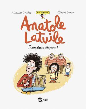 Téléchargez le livre :  Anatole Latuile roman, Tome 04