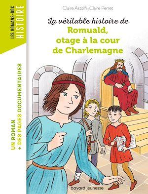Téléchargez le livre :  Romuald, otage à la cour de Charlemagne