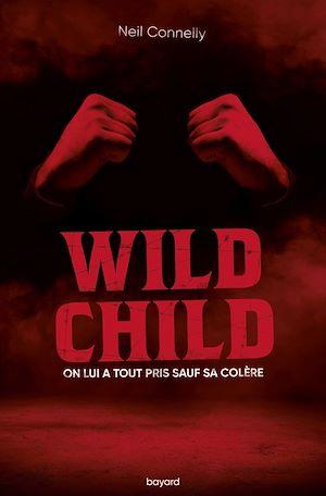 Téléchargez le livre :  Wild Child