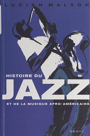 Téléchargez le livre :  Histoire du jazz et de la musique afro-américaine