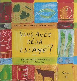 Téléchargez le livre :  Vous avez déjà essayé ?