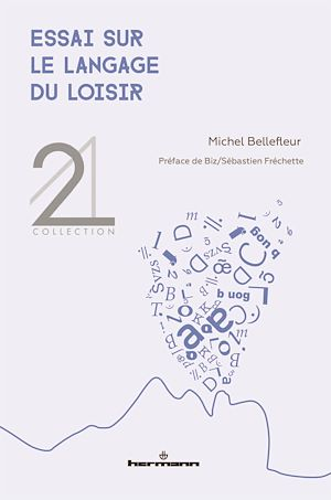 Téléchargez le livre :  Essai sur le langage du loisir