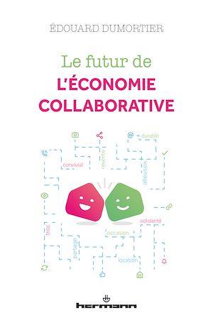 Téléchargez le livre :  Le futur de l'économie collaborative