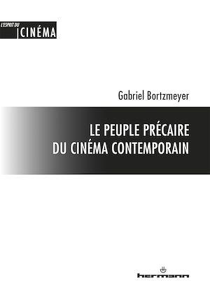 Téléchargez le livre :  Le peuple précaire du cinéma contemporain