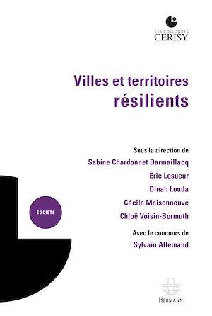 Téléchargez le livre :  Villes et territoires résilients