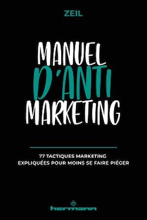 Téléchargez le livre :  Manuel d'anti-marketing