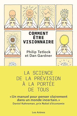 Téléchargez le livre :  Comment être visionnaire
