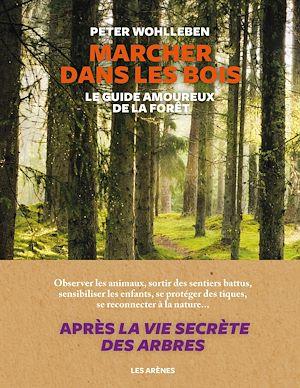 Téléchargez le livre :  Marcher dans les bois