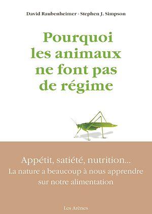Téléchargez le livre :  Pourquoi les animaux ne font pas de régime
