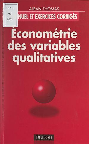 Téléchargez le livre :  Économétrie des variables qualitatives