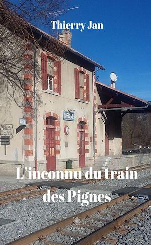 Téléchargez le livre :  L'inconnu du train des Pignes
