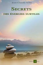 Télécharger le livre :  Secrets des énergies subtiles