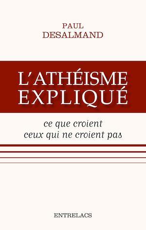 Téléchargez le livre :  L'athéisme expliqué