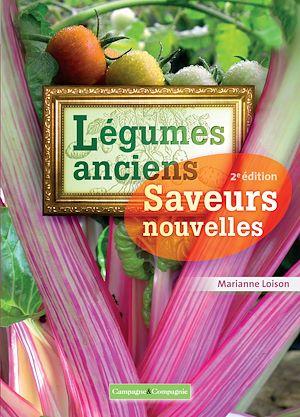 Téléchargez le livre :  Légumes anciens saveurs nouvelles