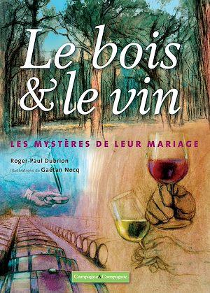 Téléchargez le livre :  Le bois et le vin