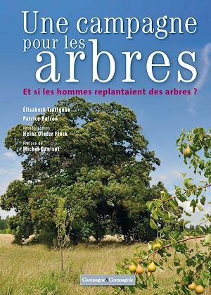Téléchargez le livre :  Une campagne pour les arbres