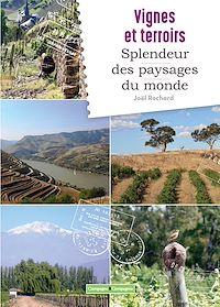 Télécharger le livre : Vignes et terroirs, splendeurs des paysages du monde